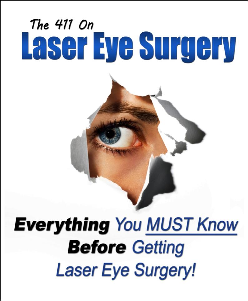 Lasik Eye Surgery 411